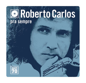Box Roberto Carlos - Anos 70 (Versão Remasterizada) album