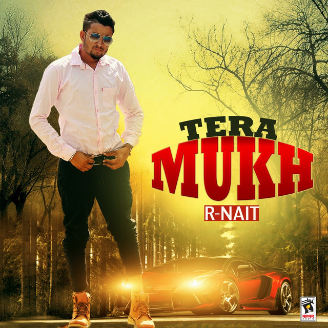 Tera Mukh, a song by R  Nait on Spotify