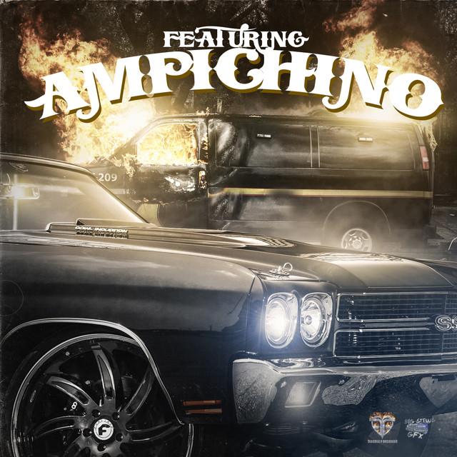 Featuring Ampichino