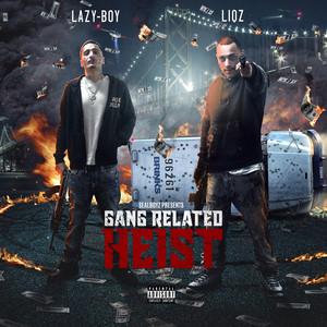 Gangrelated Heist album