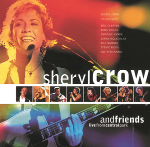 Sheryl Crow & Friends Live From Central Park album