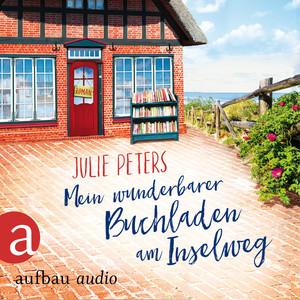 Mein wunderbarer Buchladen am Inselweg (Ungekürzt) Audiobook
