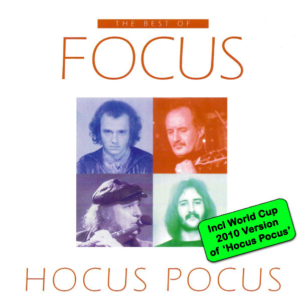The Best Of Focus / Hocus Pocus (Incl WC 2010 Version of 'Hocus Pocus')
