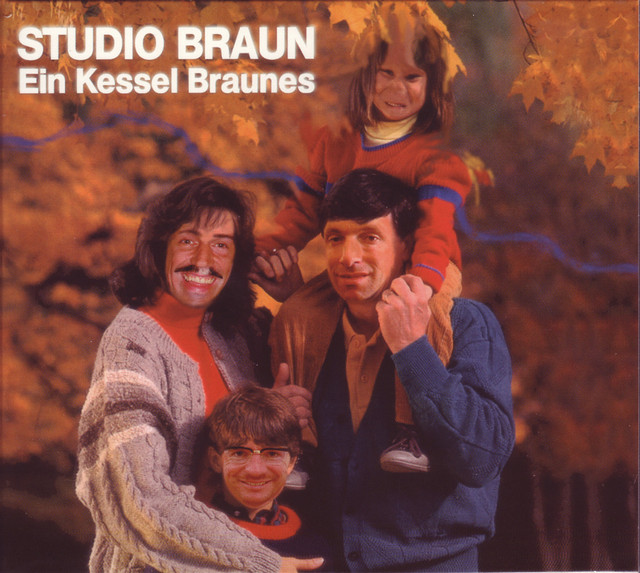 Ein Kessel Braunes by Studio Braun on Spotify