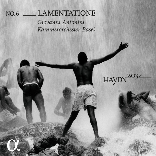Album cover for Haydn 2032, Vol. 6: Lamentatione by Franz Joseph Haydn, Kammerorchester Basel, Giovanni Antonini