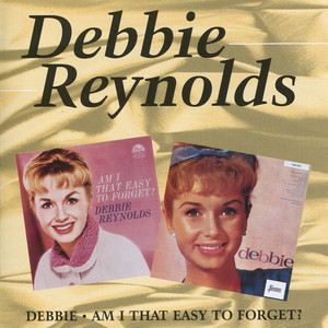 Debbie / Am I That Easy to Forget?