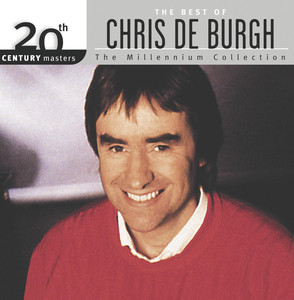 The Best Of Chris de Burgh 20th Century Masters The Millennium Collection - Chris De Burgh