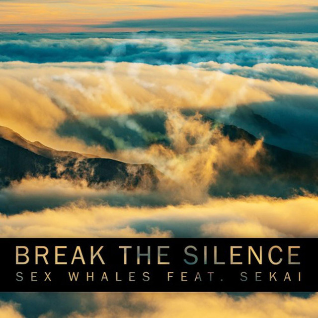 Break the Silence (feat. Sekai)
