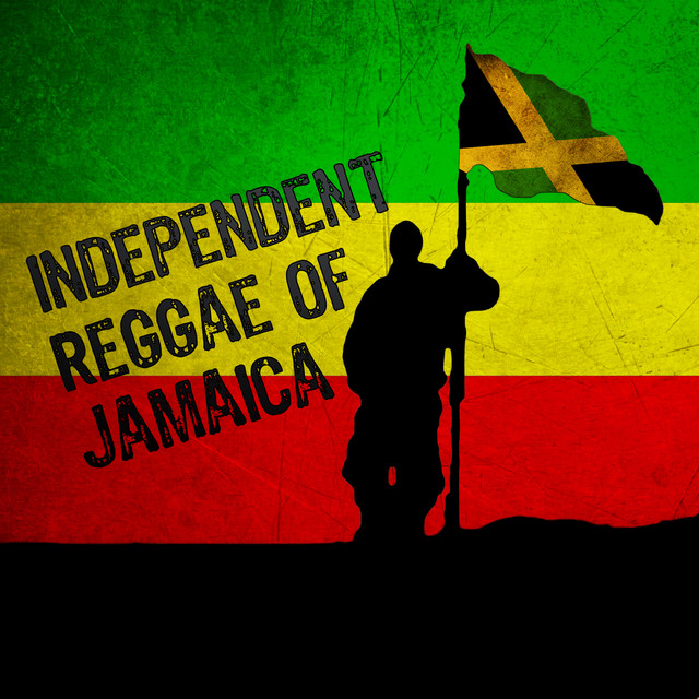 Independent Reggae of Jamaica by Various Artists on Spotify
