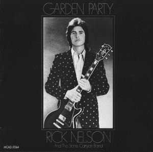 Garden Party - Ricky Nelson