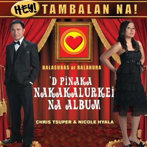 Hey! Tambalan Na! - Nicole Hyala
