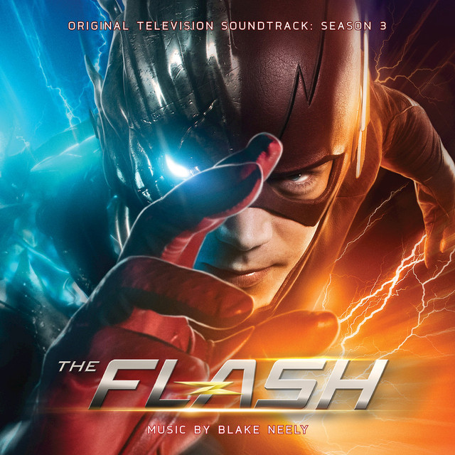 The Flash: Season 3 (Original Television Soundtrack)