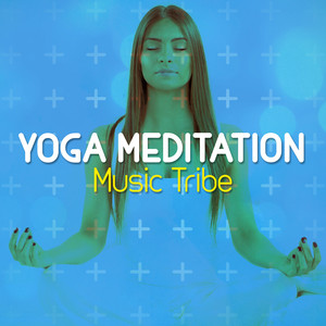 Yoga Meditation Music Tribe Albumcover