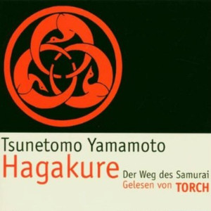 Hagakure. Der Weg des Samurai Audiobook