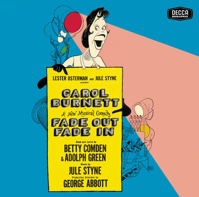 Jule Styne, Various Artists, Betty Comden, Adolph Green Fade Out Fade In album cover