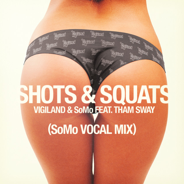 Shots & Squats (SoMo Vocal Mix)