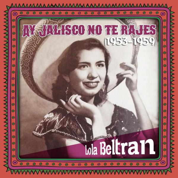 Ay Jalisco no te rajes (1953 - 1959)