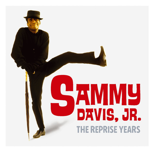 The Leopard Lounge Presents - Sammy Davis Jr.: The Reprise Years