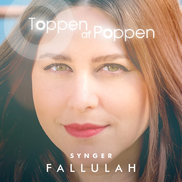 Album cover for Toppen Af Poppen 2016 - Synger Fallulah (Live) by Various Artists
