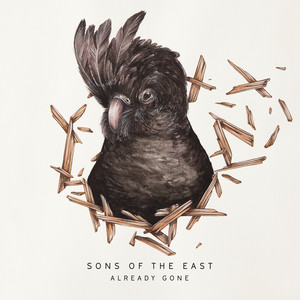 Already Gone - Sons Of The East