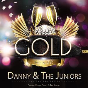 Golden Hits By Danny & the Juniors album