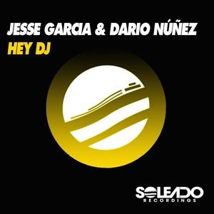 Copertina di Jesse Garcia - Hey DJ