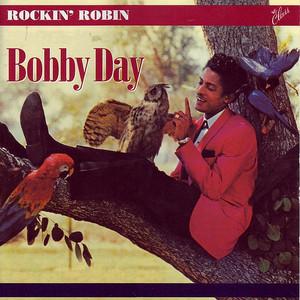 Rockin' Robin - BOBBY DAY