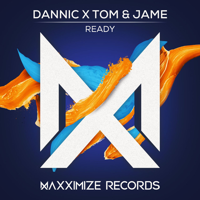 Dannic & Tom & Jame - Ready