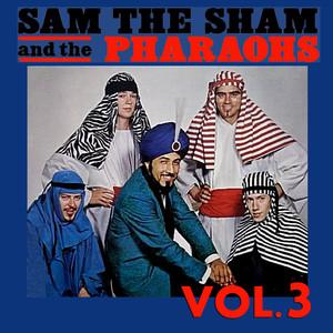 Sam the Sham & The Pharoahs, Vol. 3 album
