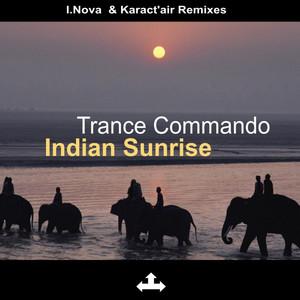 Trance Commando - Indian Sunrise