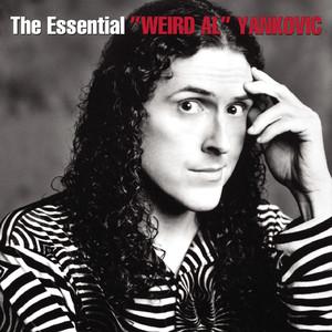 The Essential Weird Al Yankovic - Weird Al Yankovic