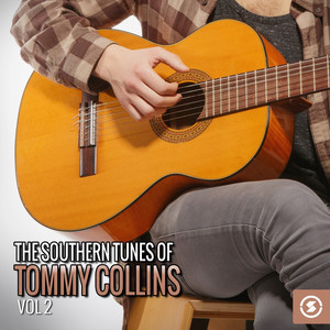 The Southern Tunes of Tommy Collins, Vol. 2