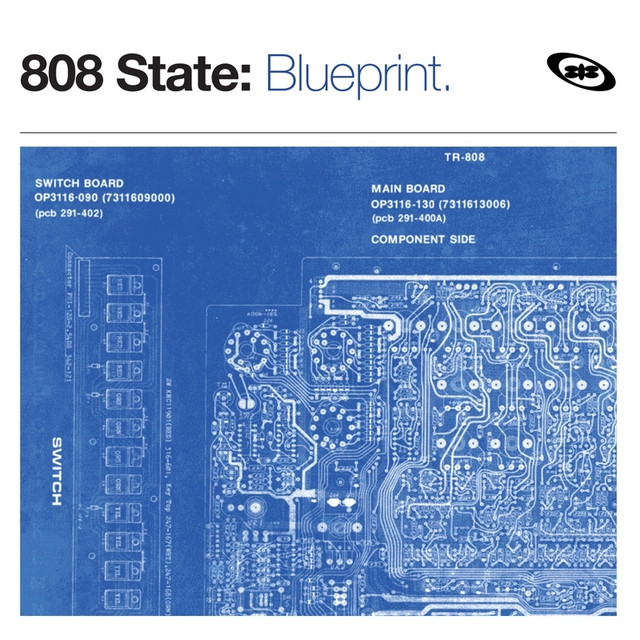 Blueprint the best of by 808 state on spotify malvernweather Gallery