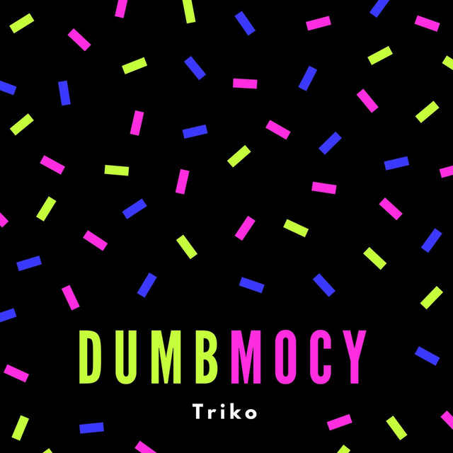 Album cover for Dumbmocy by Trikoo