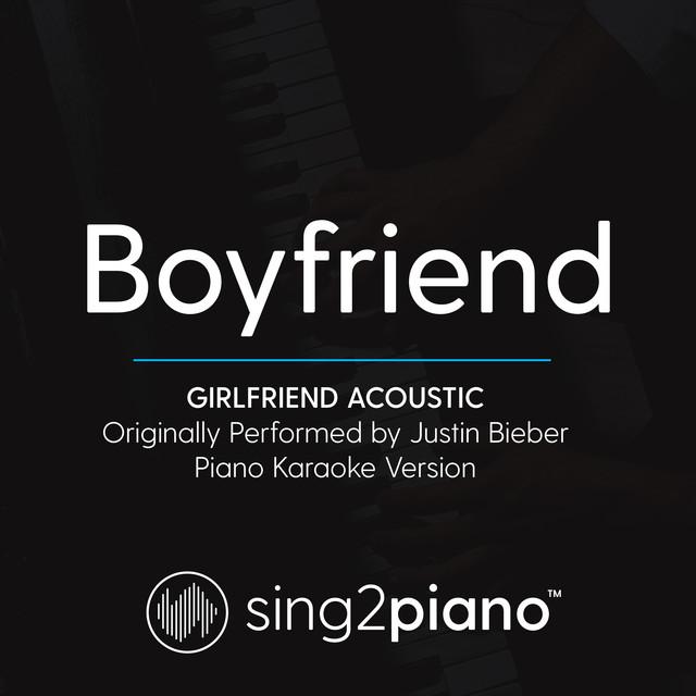 Boyfriend (Girlfriend) (Acoustic) [Originally Performed By