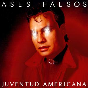 Juventud Americana - Ases Falsos