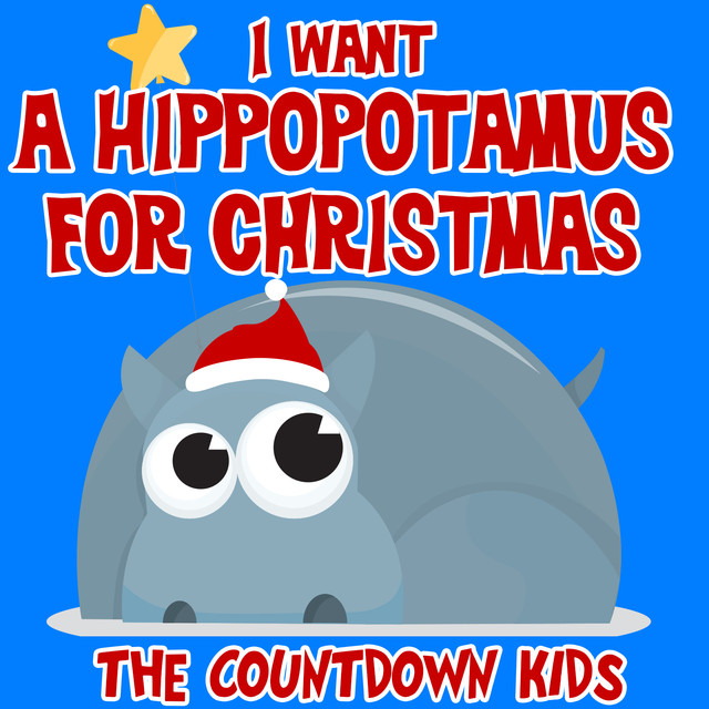 All I Want For Christmas Is A Hippopotamus.All I Want For Christmas Is My Two Front Teeth A Song By