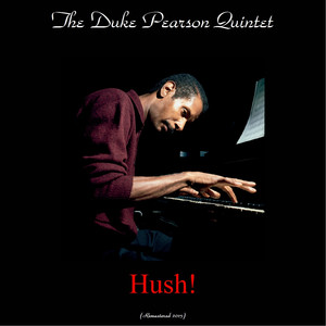 Hush! (feat. Donald Byrd, Johnny Coles) [Remastered 2015] album