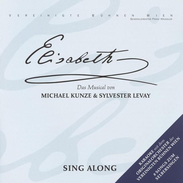 Elisabeth - Sing Along