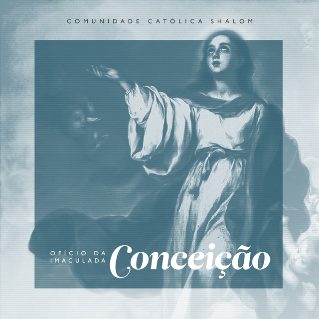 Album cover for Ofício da Imaculada Conceição by Comunidade Católica Shalom