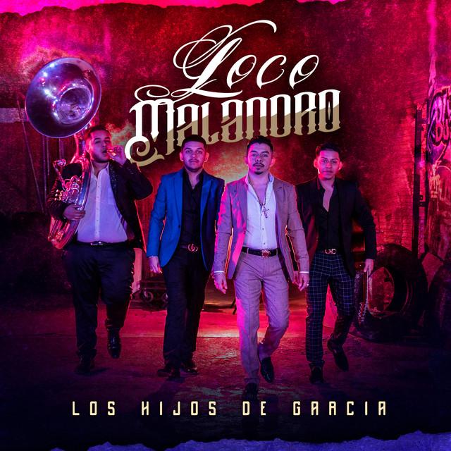 Album cover for Loco Malandro by Los Hijos De Garcia