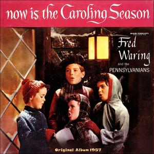 Now Is the Caroling Season (Original Album 1957) album