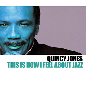 This Is How I Feel About Jazz album