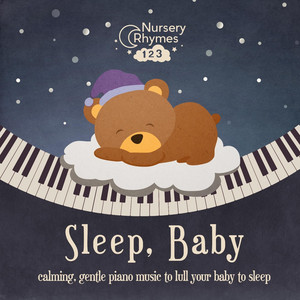 Sleep, Baby - Nursery  Rhymes