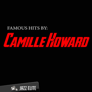 Famous Hits by Camille Howard Albumcover