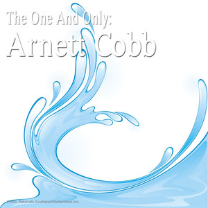 The One and Only: Arnett Cobb album