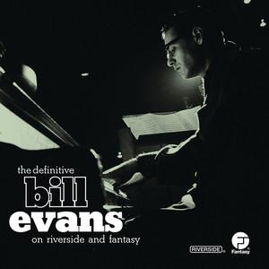 The Definitive Bill Evans on Riverside and Fantasy album