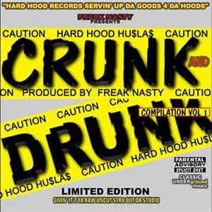 Crunk Drunk - Compilation Vol. 1 album