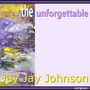 Jay Jay Johnson - The Unforgettable album