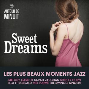 Autour de Minuit - Sweet Dreams